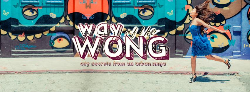 Way of the Wong - Jenn Wong the Urban Ninja